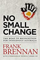 No Small Change: The Road to Recognition for…