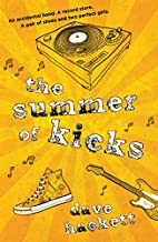 The Summer of Kicks by Dave Hackett