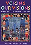 Witzling, Mara: Voicing Our Visions: Writings by Women Artists