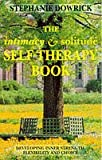 Dowrick, Stephanie: The Intimacy and Solitude Self-therapy Book