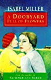Miller, Isabel: A Dooryard Full of Flowers