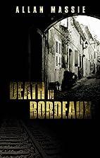 Death in Bordeaux by Allan Massie