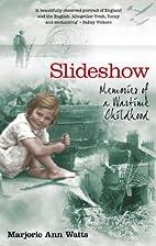 Slideshow: Memories of a Wartime Childhood…
