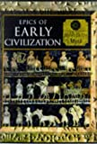 [???]: Epics of Early Civilization: Myths of the Ancient Near East
