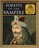 Phillips, Charles: Forests of the Vampires