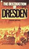 Irving, David: The Destruction of Dresden (Morley war classics)