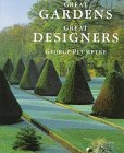 Great Gardens, Great Designers by George…