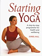 Starting Yoga: A Step-by-Step Program for…