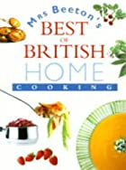 Mrs. Beeton's Best of British Home Cooking&hellip;