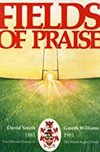 Fields of Praise: Official History of the…
