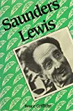 Griffiths, Bruce: Saunders Lewis (University of Wales Press - Writers of Wales)