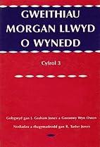 Gweithiau Morgan Llwyd o Wynedd. Cyfrol. 1…