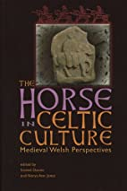 The Horse in Celtic Culture: Medieval Welsh…