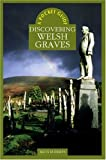 Spence, Keith: A Pocket Guide: Discovering Welsh Graves