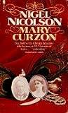 Nigel Nicolson: Mary Curzon