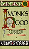 Peters, Ellis: Monk's Hood