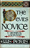 ELLIS PETERS: The Devil's Novice