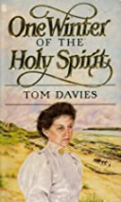One winter of the Holy Spirit by Tom Davies