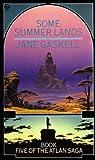 Jane Gaskell: Some Summer Lands (Book 5 Of The Atlan Saga)