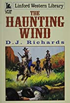 The Haunting Wind (Linford Western) by D. J.…