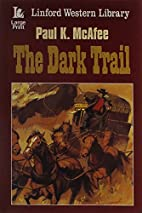 The Dark Trail (Linford Western Library) by…