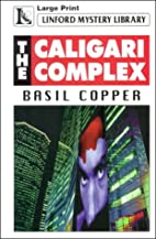 The Caligari Complex (Linford Mystery…
