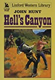 Hunt, John: Hell's Canyon (Linford Western Library)