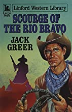 Scourge of the Rio Bravo (Linford Western…