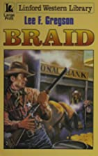 Braid (Linford Western Library) by Lee F.…