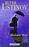 Ustinov, Peter: Monsieur Rene (Charnwood Library)
