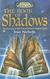 Nicholls, Stan: The Book of Shadows (Nightshade Chronicles)