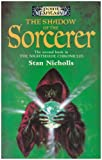 Stan Nicholls: The Shadow of the Sorcerer (Nightshade Chronicles)