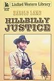 Lamb, Harold: Hillbilly Justice (Linford Western Library)