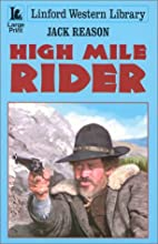 High Mile Rider (Linford Western Library) by…
