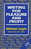 Legat, Michael: Writing for Pleasure and Profit