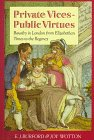 Private Vices, Public Virtues by E. J.…