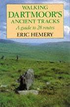 Walking Dartmoor's Ancient Tracks by Eric…