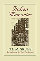 Itchen Memories by G. E. M. Skues