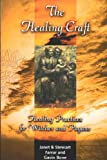 Farrar, Janet: The Healing Craft