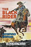 Baron, Howard: The Black Rider