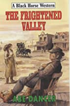 The Frightened Valley (Black Horse Western)…