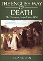 The English Way of Death: The Common Funeral…