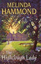The Highclough Lady by Melinda Hammond