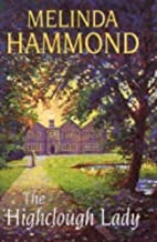 The Highclough Lady by Melinda Hammond