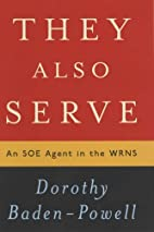 They Also Serve: An SOE Agent in the WRNS by…