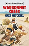 Mitchell, Greg: Warbonnet Creek