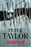 Taylor, Peter: Stitched