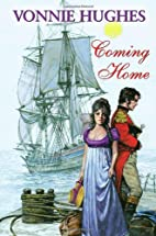 Coming Home by Vonnie Hughes