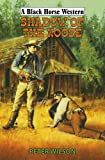 Wilson, Peter: Shadow of the Noose (Black Horse Western)