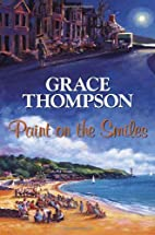 Paint on the Smiles by Grace Thompson
